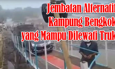Jembatan Alternatif Kampung Bengkok – Kukun Sudah Bisa Dilewati Truk